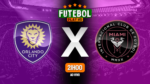 Assistir Orlando City x Inter Miami ao vivo online 08/07/2020