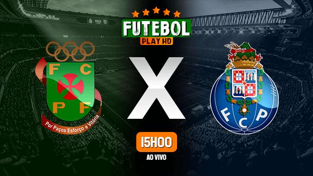 Assistir Paços de Ferreira x Porto ao vivo online HD 29/06/2020