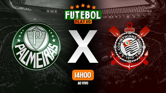 Assistir Palmeiras x Corinthians ao vivo HD 12/06/2021 Grátis