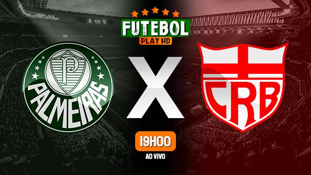 Assistir Palmeiras x CRB ao vivo Grátis HD 09/06/2021
