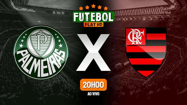 Assistir Palmeiras x Flamengo ao vivo online 12/09/2021 HD