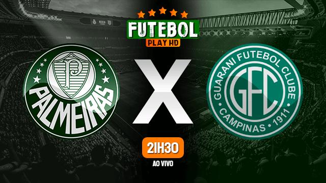 Assistir Palmeiras x Guarani FC ao vivo online HD 20/02/2020