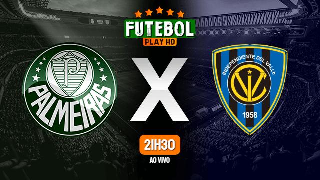 Assistir Palmeiras x Independiente del Valle ao vivo Online HD 27/04/2021
