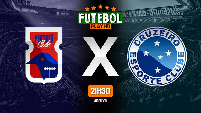 Assistir Paraná x Cruzeiro ao vivo 29/01/2021 HD online