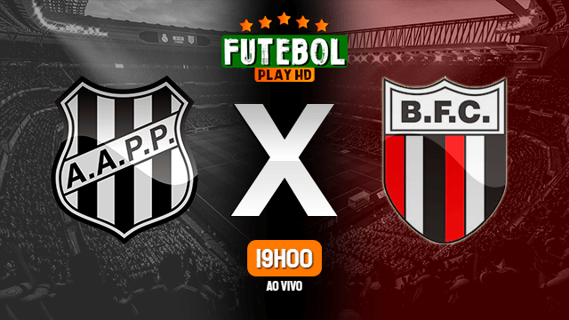 Assistir Ponte Preta x Botafogo-SP ao vivo 13/05/2021 HD