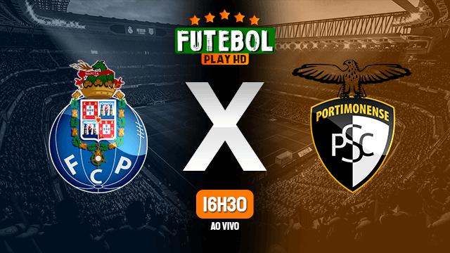 Assistir Porto x Portimonense ao vivo online 23/02/2020
