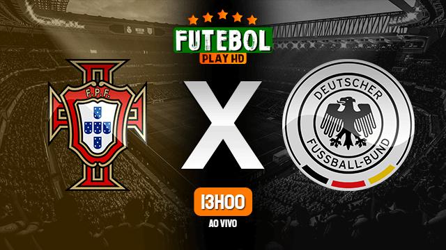 Assistir Portugal x Alemanha ao vivo Grátis HD 19/06/2021