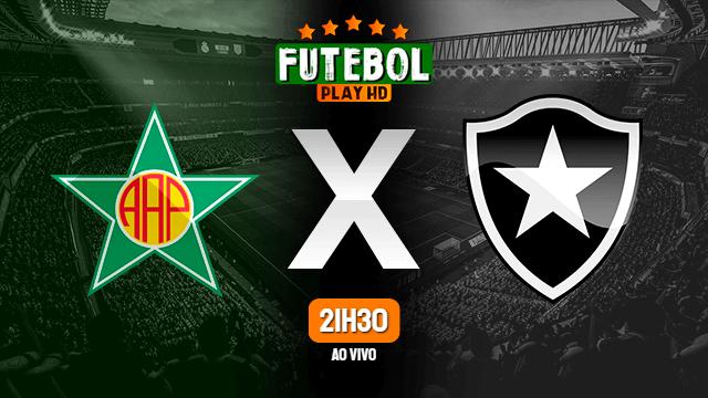 Assistir Portuguesa-RJ x Botafogo ao vivo Grátis em HD 01/07/2020