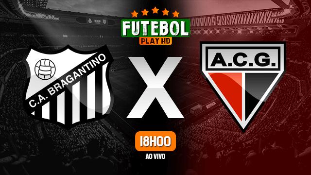Assistir RB Bragantino x Atlético-GO ao vivo HD 12/10/2021 Grátis
