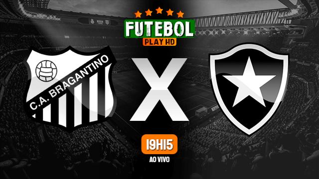 Assistir RB Bragantino x Botafogo ao vivo HD 12/08/2020
