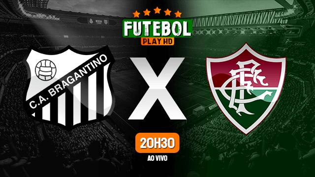 Assistir RB Bragantino x Fluminense ao vivo HD 09/06/2021 Grátis