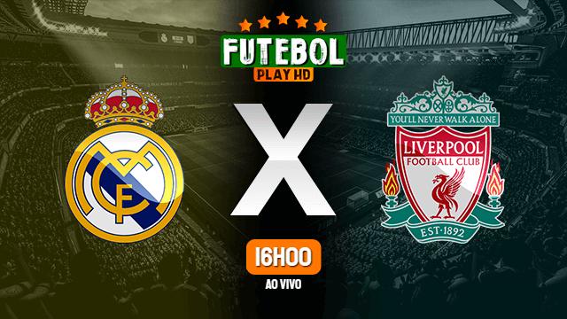 Assistir Real Madrid x Liverpool ao vivo HD 06/04/2021 Grátis