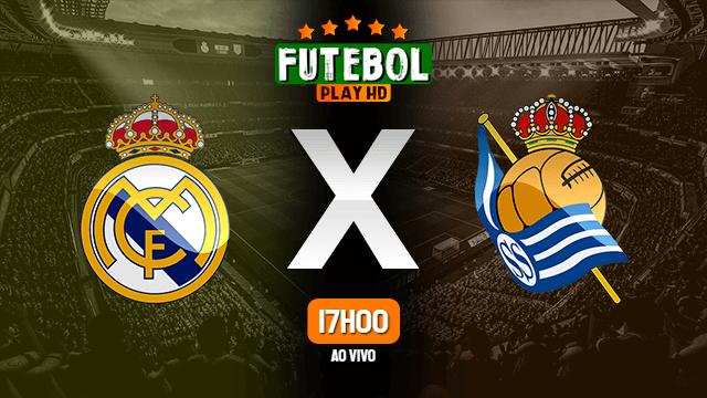 Assistir Real Madrid x Real Sociedad ao vivo 01/03/2021 HD online