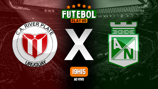 Assistir River Plate-URU x Atlético Nacional ao vivo Grátis HD 04/11/2020