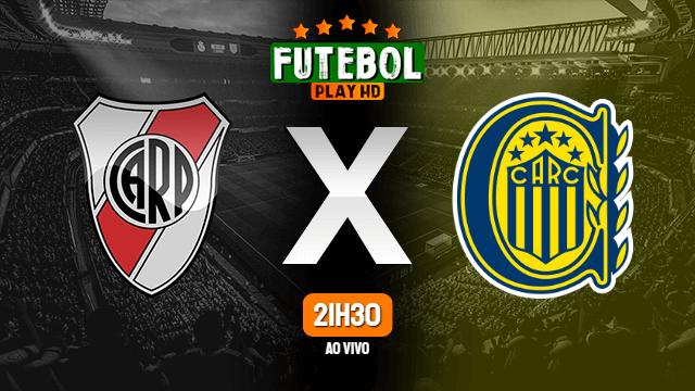 Assistir River Plate x Rosario Central ao vivo 20/02/2021 HD