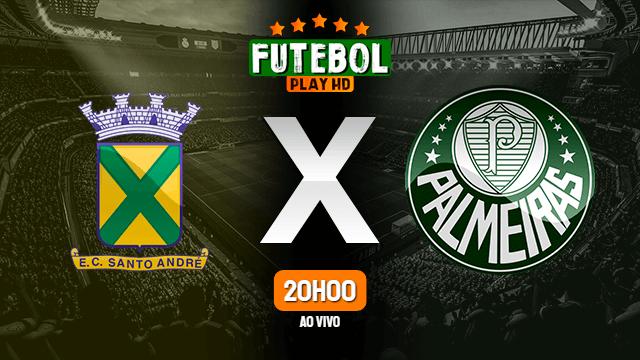 Assistir Santo André x Palmeiras ao vivo Grátis HD 02/05/2021
