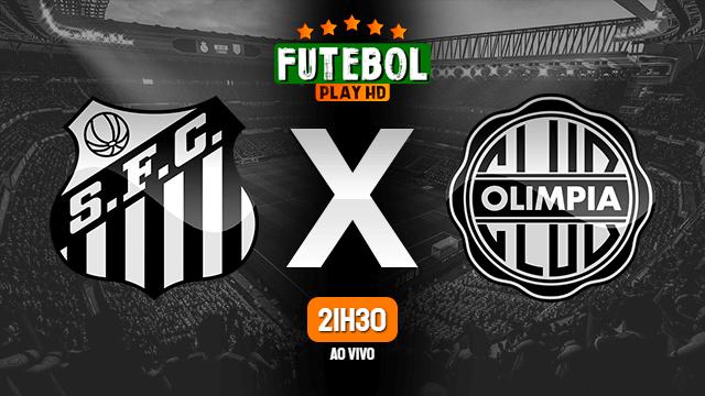 Assistir Santos x Olimpia ao vivo 15/09/2020 HD online