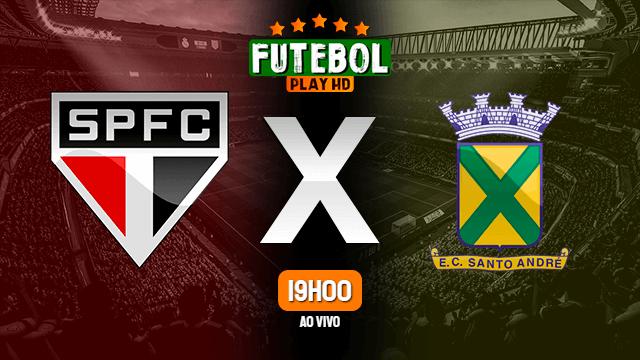 Assistir São Paulo x Santo André ao vivo HD 23/04/2021 Grátis