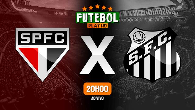 Assistir São Paulo x Santos ao vivo online 14/03/2020