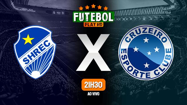 Assistir São Raimundo-AM x Cruzeiro ao vivo Grátis 13/02/2020