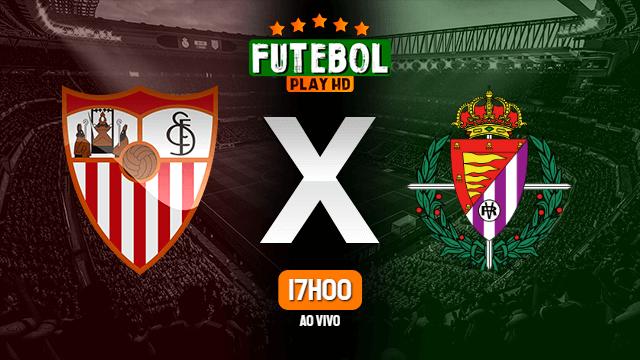 Assistir Sevilla x Valladolid ao vivo Grátis HD 26/06/2020