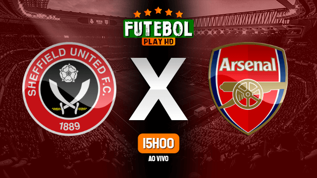 Assistir Sheffield United x Arsenal ao vivo online HD 28/06/2020