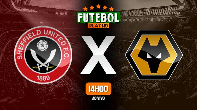 Assistir Sheffield United x Wolverhampton ao vivo 14/09/2020 HD online