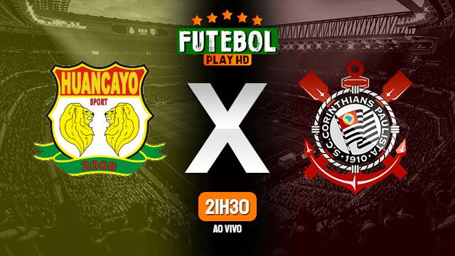 Assistir Sport Huancayo x Corinthians ao vivo HD 06/05/2021 Grátis