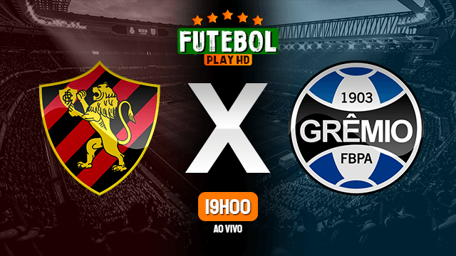 Assistir Sport x Grêmio ao vivo 17/06/2021 HD