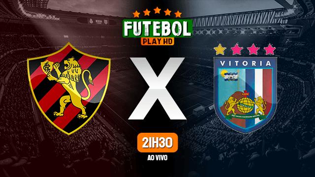 Assistir Sport x Vitória-PE ao vivo HD 14/04/2021 Grátis