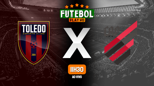 Assistir Toledo x Athletico-PR ao vivo Grátis HD 15/05/2021
