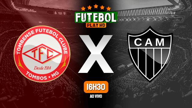 Assistir Tombense x Atlético-MG ao vivo online 04/03/2021 HD