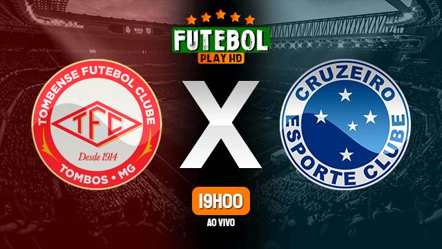Assistir Tombense x Cruzeiro ao vivo HD 20/02/2020