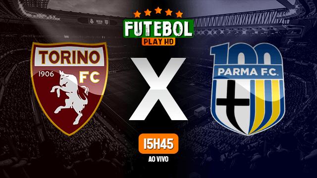 Assistir Torino x Parma ao vivo 03/05/2021 HD online