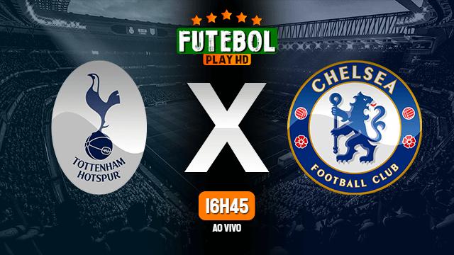 Assistir Tottenham X Chelsea Ao Vivo 04 02 2021 Hd Futebolplayhd Com