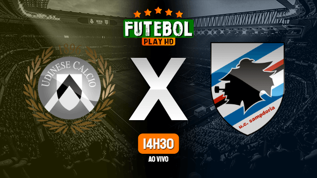 Assistir Udinese x Sampdoria ao vivo online HD 12/07/2020