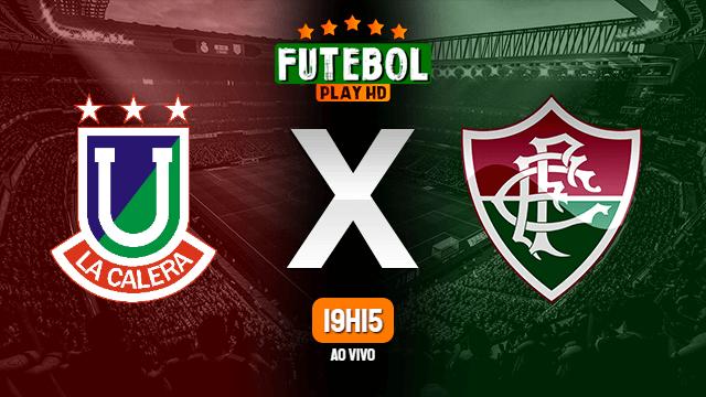 Assistir Unión La Calera x Fluminense ao vivo online HD 18/02/2020