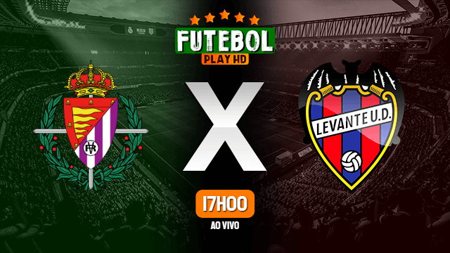 Assistir Valladolid x Levante ao vivo online HD 01/07/2020