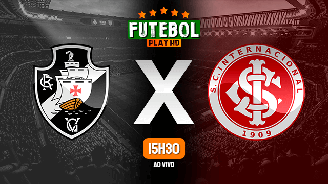 Assistir Vasco x Internacional ao vivo 14/05/2021 HD online