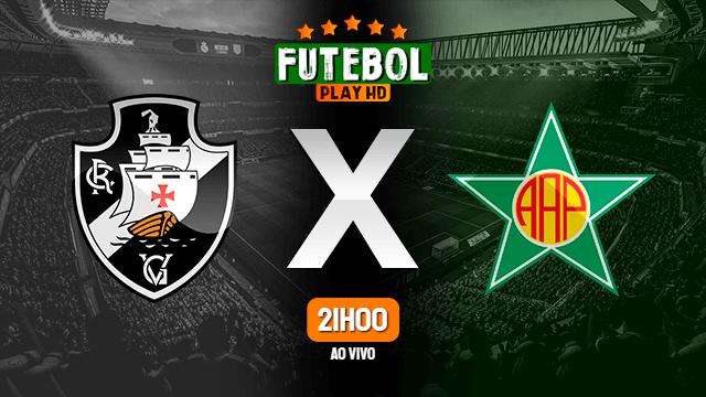 Assistir Vasco x Portuguesa-RJ ao vivo online 03/03/2021 HD