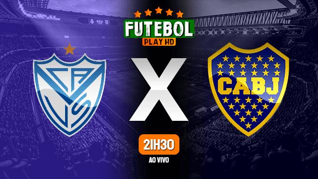 Assistir Vélez Sarsfield x Boca Juniors ao vivo 24/10/2021 HD online