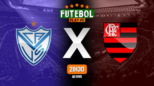 Assistir Vélez Sarsfield x Flamengo ao vivo 20/04/2021 HD online
