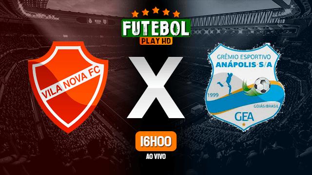 Assistir Vila Nova x Grêmio Anápolis ao vivo HD 23/05/2021 Grátis
