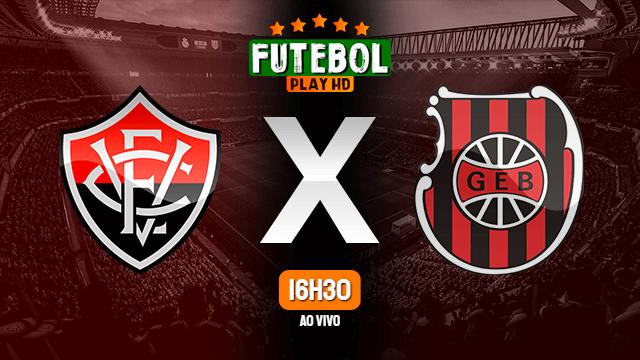Assistir Vitória x Brasil de Pelotas ao vivo 23/10/2021 HD