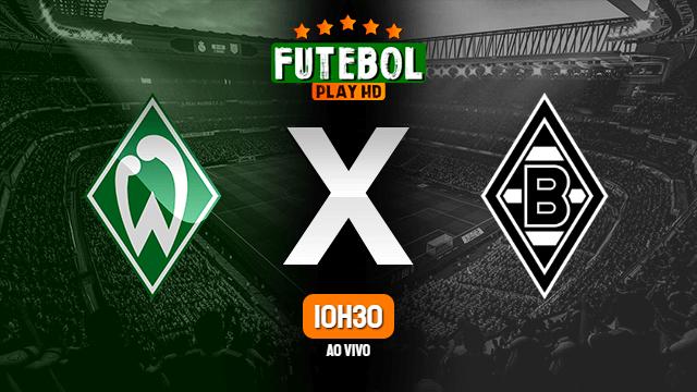 Assistir Werder Bremen x Borussia Mönchengladbach ao vivo HD 26/05/2020