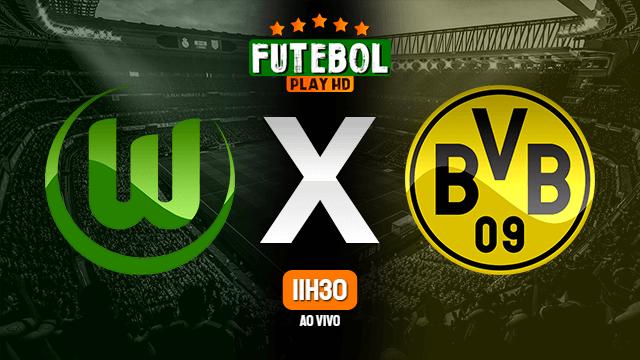 Assistir Wolfsburg x Borussia Dortmund ao vivo online HD 23/05/2020