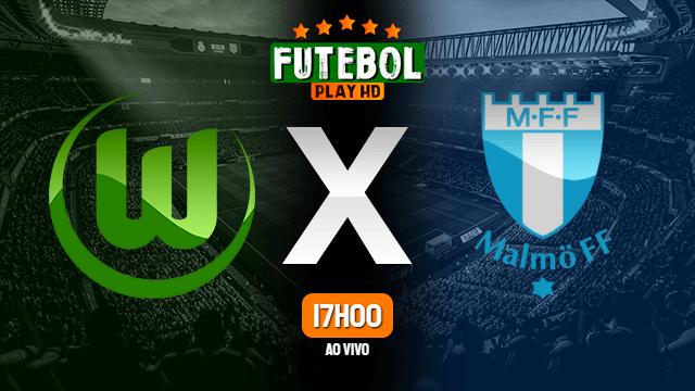 Assistir Wolfsburg x Malmo ao vivo HD 20/02/2020